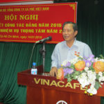 Hội nghị Tổng kết công tác Đảng bộ Tổng công ty Cà phê Việt Nam năm 2015, triển khai nhiệm vụ trong tâm năm 2016